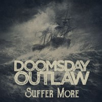 [Doomsday Outlaw Suffer More Album Cover]