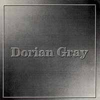 [Dorian Gray Dorian Gray Album Cover]