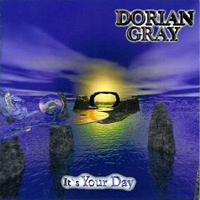 [Dorian Gray It's Your Day Album Cover]