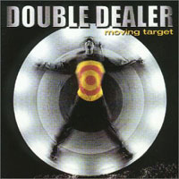 [Double Dealer Moving Target Album Cover]