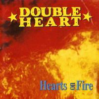 [Double Heart Hearts On Fire Album Cover]