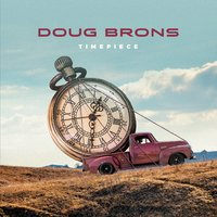 [Doug Brons Timepiece Album Cover]