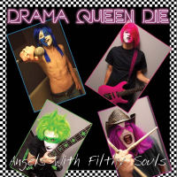 [Drama Queen Die Angels With Filthy Souls Album Cover]