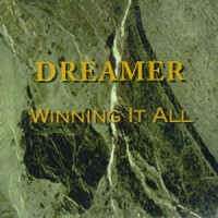 [Dreamer Winning It All Album Cover]