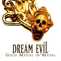 [Dream Evil Gold Medal in Metal Album Cover]