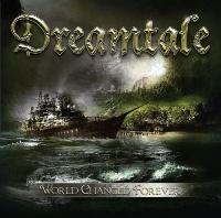 [Dreamtale World Changed Forever Album Cover]