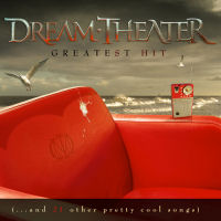 [Dream Theater Greatest Hit ...And 21 Other Pretty Cool Songs Album Cover]