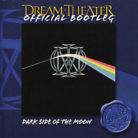 [Dream Theater Official Bootleg - Dark Side of the Moon Album Cover]