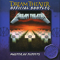 [Dream Theater Official Bootleg - Master of Puppets Album Cover]