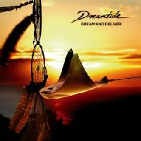 [Dreamtide Dream and Deliver Album Cover]