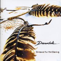 Dreamtide Dreams For The Daring Album Cover