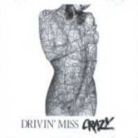 [Drivin' Miss Crazy Drivin' Miss Crazy Album Cover]