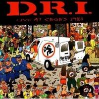 [D.R.I. Live at CBGB's 1984 Album Cover]