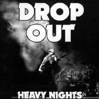[Drop Out Heavy Nights Album Cover]
