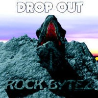 [Drop Out Rock Bytez Album Cover]