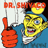 [Dr. Shivago First Treatment Album Cover]