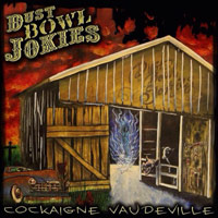 [Dust Bowl Jokies Cockaigne Vaudeville Album Cover]