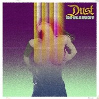 [Dust Soulburst Album Cover]