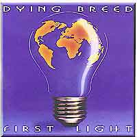 [Dying Breed First Light Album Cover]