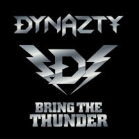 [Dynazty Bring The Thunder Album Cover]