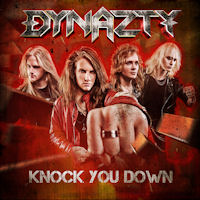 [Dynazty Knock You Down Album Cover]