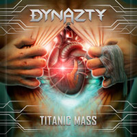 [Dynazty Titanic Mass Album Cover]