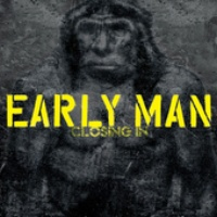 [Early Man Closing In Album Cover]