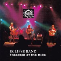 [Eclipse Freedom Of The Ride Album Cover]