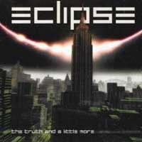 [Eclipse The Truth And A Little More Album Cover]