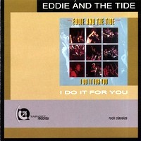 [Eddie and The Tide I Do It For You Album Cover]