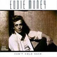 Eddie Money Can't Hold Back Album Cover