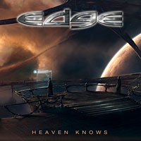 [Edge Heaven Knows Album Cover]