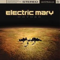 [Electric Mary Mother Album Cover]