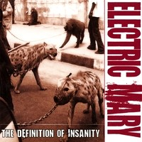 [Electric Mary The Definition Of Insanity Album Cover]