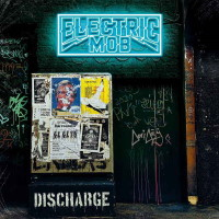 Electric Mob Discharge Album Cover
