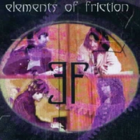 Elements Of Friction Elements Of Friction Album Cover
