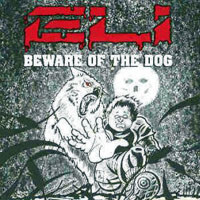 [Eli Beware Of The Dog Album Cover]