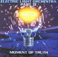Electric Light Orchestra Part II Moment of Truth Album Cover