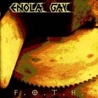 [Enola Gay F.O.T.H. Album Cover]