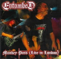 [Entombed Monkey Puss: Live in London Album Cover]