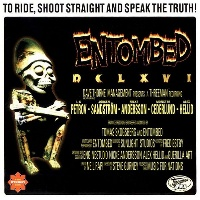 [Entombed To Ride, Shoot Straight and Speak the Truth Album Cover]