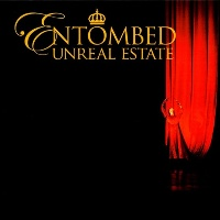 [Entombed Unreal Estate Album Cover]