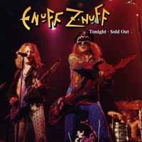 [Enuff Z'Nuff Tonight - Sold Out Album Cover]
