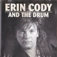 [Erin Cody and the Drum Erin Cody and the Drum Album Cover]
