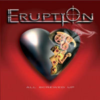 [Eruption All Screwed Up Album Cover]