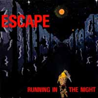 [Escape Running in the Night Album Cover]