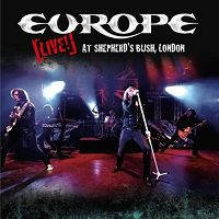 [Europe Live at Shepherd's Bush, London Album Cover]