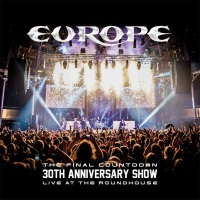 [Europe The Final Countdown 30th Anniversary Show - Live At The Roundhouse Album Cover]