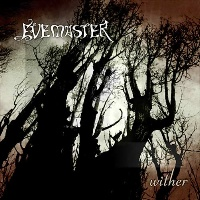 [Evemaster Wither Album Cover]
