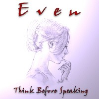 [Even Think Before Speaking Album Cover]